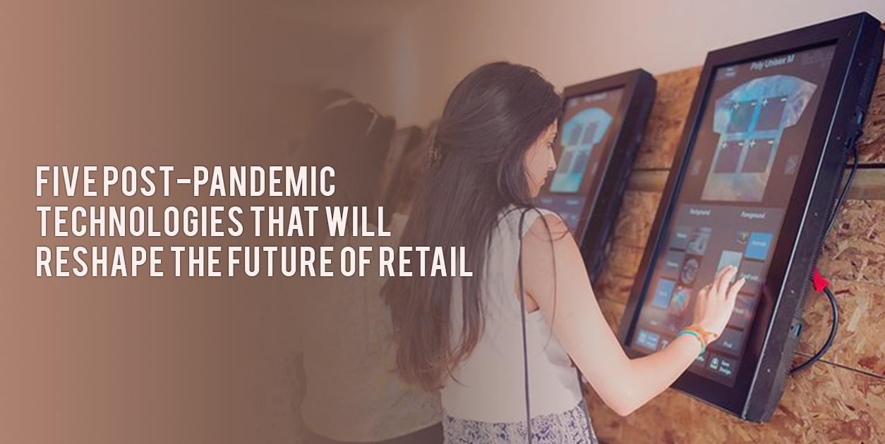 Five post-pandemic technologies that will reshape the future of retail