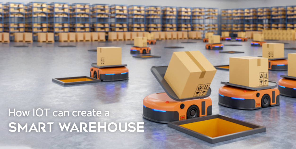 How IOT can create a smart warehouse