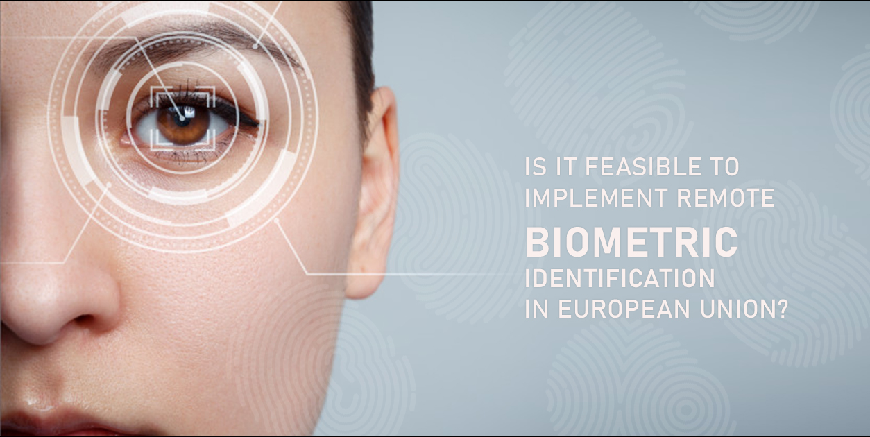 Is it feasible to implement remote biometric identification in European Union?